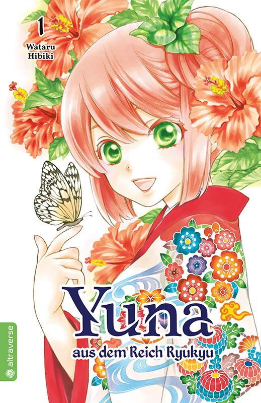 Yuna aus dem Reich Ryukyu, Band 01